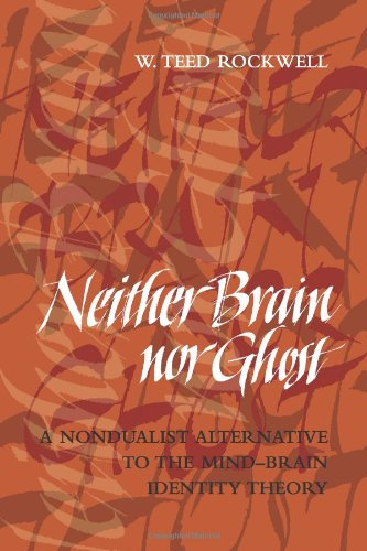 Neither Brain nor Ghost: A Nondualist Alternative to the Mind-Brain Identity Theory (MIT Press)
