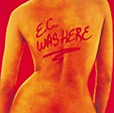 Songtexte von Eric Clapton - E.C. Was Here