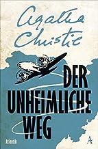 Der unheimliche Weg: Kriminalroman