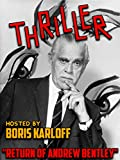 Thriller - Hosted By Boris Karloff, 'Return Of Andrew Bentley'