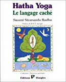 Hatha yoga - Le Langage cache, symboles,archetypes, metaphores