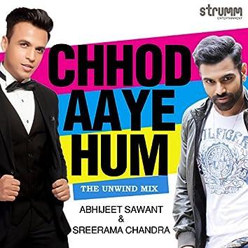 Chhod Aaye Hum - Single