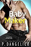Baby Maker (It Takes Two Series)