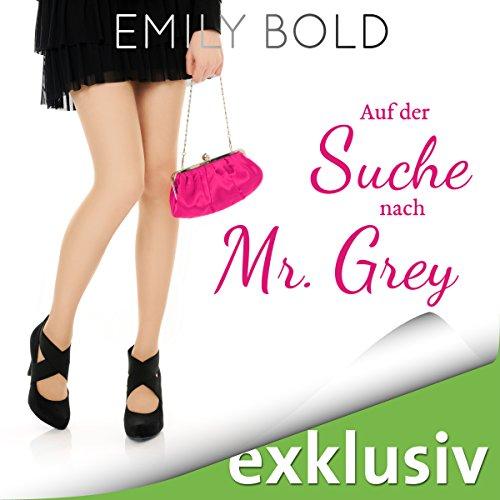 """Auf der Suche nach Mr. Grey - """"Autsch"""" ist ein schlechtes Safeword! Titelbild"""