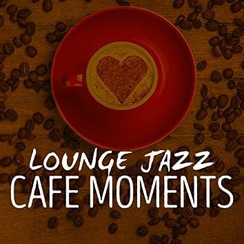 Lounge Jazz Cafe Moments