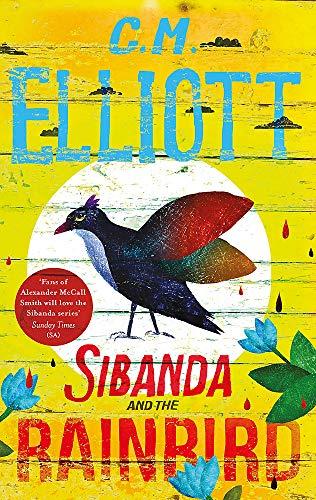 Sibanda and the Rainbird (Detective Sibanda)