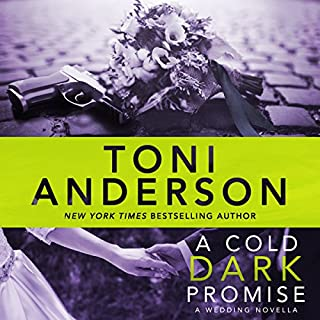 A Cold Dark Promise     Cold Justice, Book 9              Written by:                                                                                                                                 Toni Anderson                               Narrated by:                                                                                                                                 Eric G. Dove                      Length: 4 hrs and 2 mins     1 rating     Overall 5.0