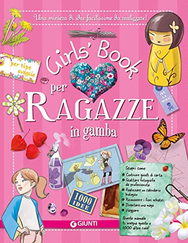 Girls  book per ragazze in gamba. Con adesivi