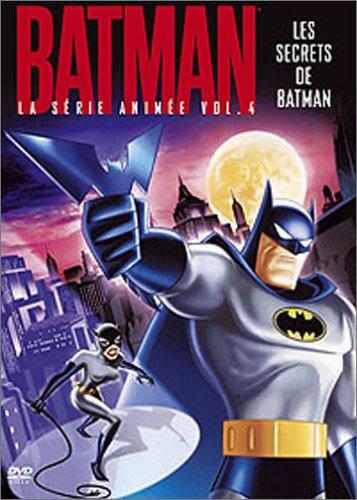 Batman, la serie animee vol. 4 : les secrets de batman