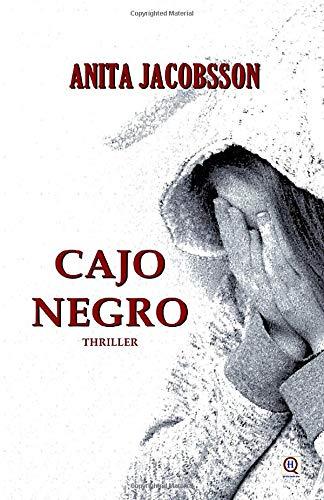CAJO NEGRO (Thriller): Azione, intrighi e traffico di droga in un giallo appassionante e carico di tensione