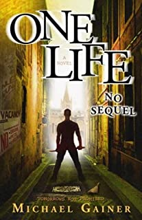 One Life No Sequel: Tomorrows Not Promised