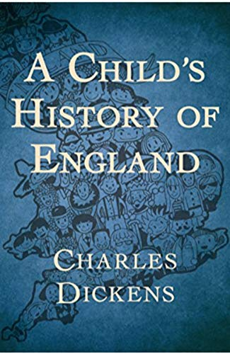 A Child's History of England (Annotated) (English Edition)