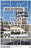 Magdeburg 99 Mal entdecken! // Reiseführer