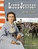 Lizzie Johnson (Social Studies Readers)