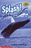 Splash!: A Book About Whales and Dolphins (HELLO READER SCIENCE LEVEL 3)