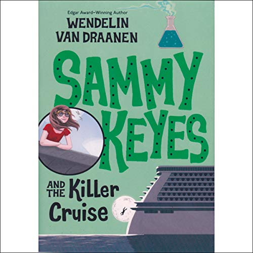 Sammy Keyes and the Killer Cruise audiobook cover art