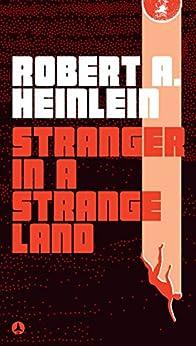 Stranger in a Strange Land by [Robert A. Heinlein]