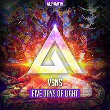 Five Days of Light