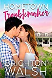 Hometown Troublemaker (Havenbrook Book 2) (English Edition)