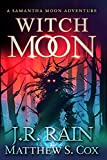 Witch Moon (Samantha Moon Adventures Book 4) (English Edition)