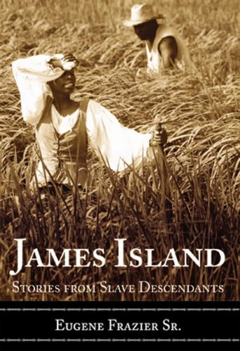 James Island: Stories from Slave Descendants