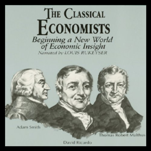 The Classical Economists  cover art