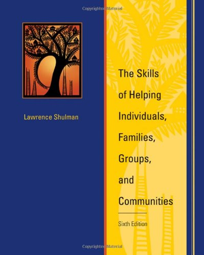 The Skills of Helping Individuals, Families, Groups, and Communities (with CD)
