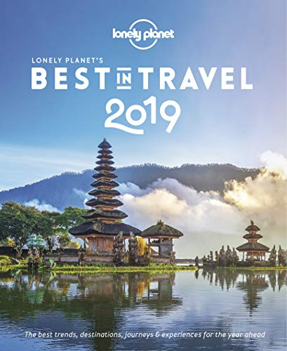 Lonely Planet's Best in Travel 2019 [UK]