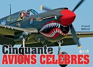 Cinquante Avions CeLeBres: 50 Famous Planes of WWII