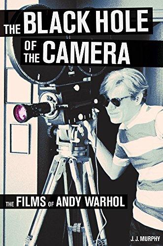 The Black Hole of the Camera: The Films of Andy Warhol by Jj Murphy (27-Apr-2012) Paperback