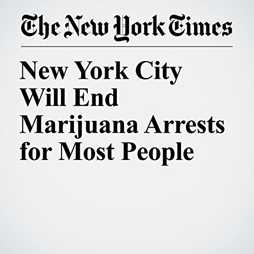 New York City Will End Marijuana Arrests for Most People copertina