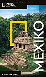 National Geographic Reisefuehrer Mexiko