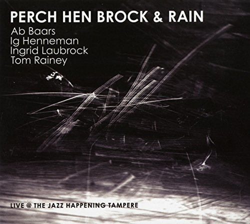 Perch, Hen, Brock & Rain