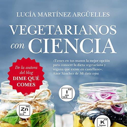 Vegetarianos con ciencia audiobook cover art