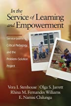 In the Service of Learning and Empowerment (NA) (English Edition)
