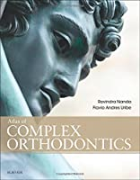 Atlas of Complex Orthodontics, 1e by Ravindra Nanda BDS MDS PhD Flavio Andres Uribe DDS MDentSc(2016-04-29)
