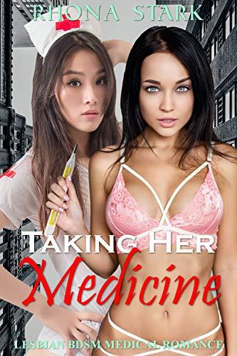 Taking Her Medicine: Lesbian BDSM Medical Romance (ZZZZZZZZZZZZZZZZ Femme Contract) (English Edition)