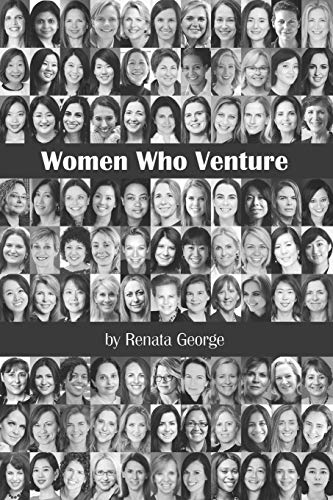 Women Who Venture: You Can't Be What You Can't See: 1