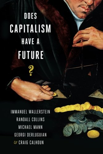 Does Capitalism Have a Future?の詳細を見る