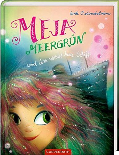 Meja Meergrün (Bd. 3): und das versunkene Schiff