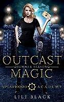 Outcast Magic: Summer Season