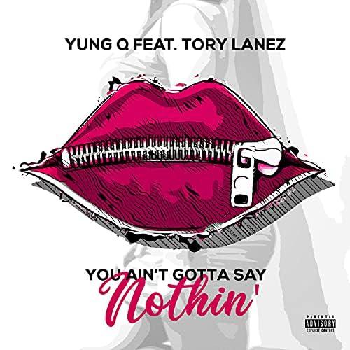 Yung Q feat. Tory Lanez