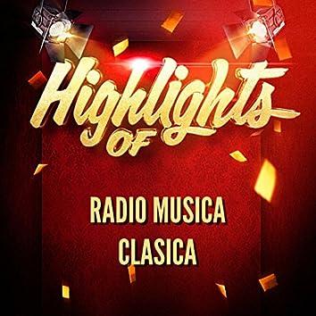 Highlights of Radio Musica Clasica