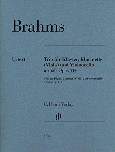 Trio für Klavier, Klarinette (Viola) und Violoncello a-moll op. 114: Klarinette (Viola), Violoncello und Klavier