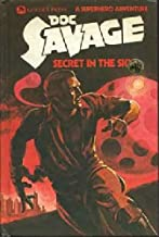 Doc Savage: Man of Bronze, Death in Silver, The Ghost Legion, Quest of Qui, The Sargasso Orge, Secret in the Sky