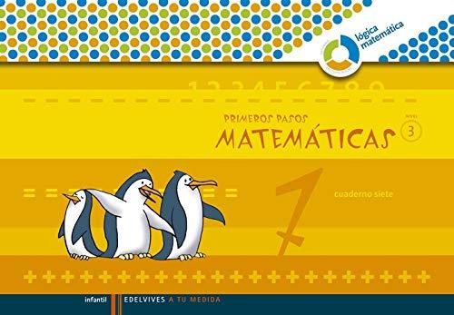 Primeros Pasos cuaderno 7 Matemticas (Nivel 3) (A tu medida (Lógica Matemática)) - 9788426371577