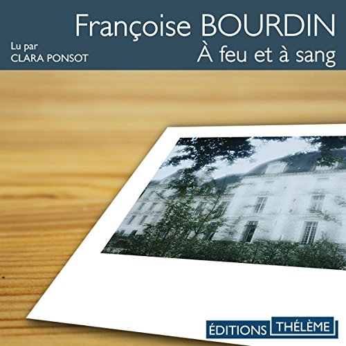 À feu et à sang audiobook cover art