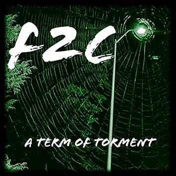 A Term of Torment