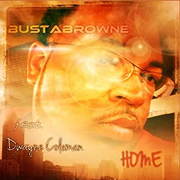 Home (feat. Dwayne Coleman)