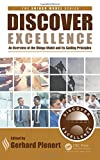 Discovering Excellence: An Overview of the Shingo Model and Its Principles